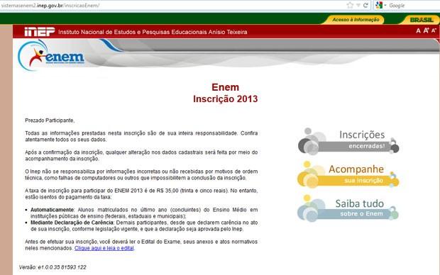 """Site do Enem 2013 mostra mensagem de """"Inscrições Encerradas"""" antes do prazo final"""