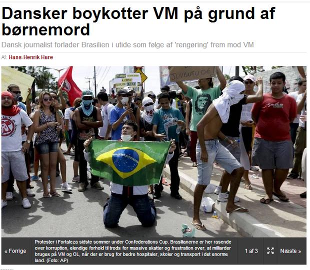 Jornalista dinamarquês relata terror do Brasil em seu país