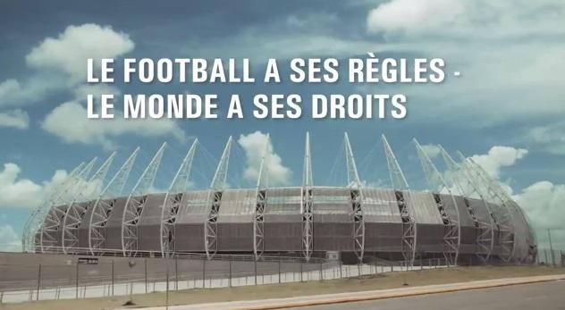 """""""O futebol têm suas regras, o mundo seus direitos"""", frase que aparece no vídeo (FOTO: Divulgação)"""