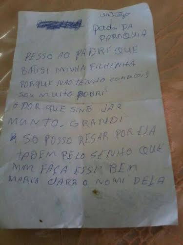 Junto ao corpo estava uma carta escrita pela mãe, pedindo que o padre da cidade batizasse a menina (FOTO: DIVULGAÇÃO)