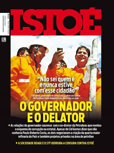 Revista traz detalhes da relação do governador do Ceará com o ex-diretor da Petrobras (FOTO: Divulgação)