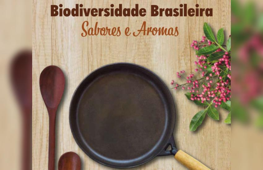 Livro com colaboração cearense traz receitas com ingredientes de espécies nativas do Brasil