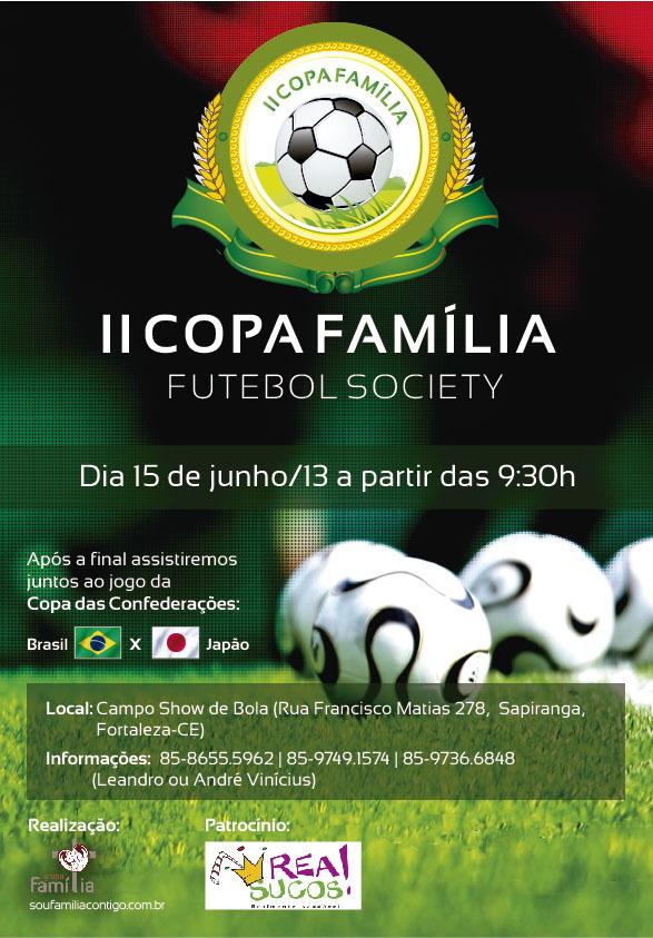 Cartaz da II Copa Família de Futebol Society