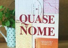 """Coletânea de contos """"Quase Nome"""" será lançada no Porto Dragão. (Foto: Divulgação)"""