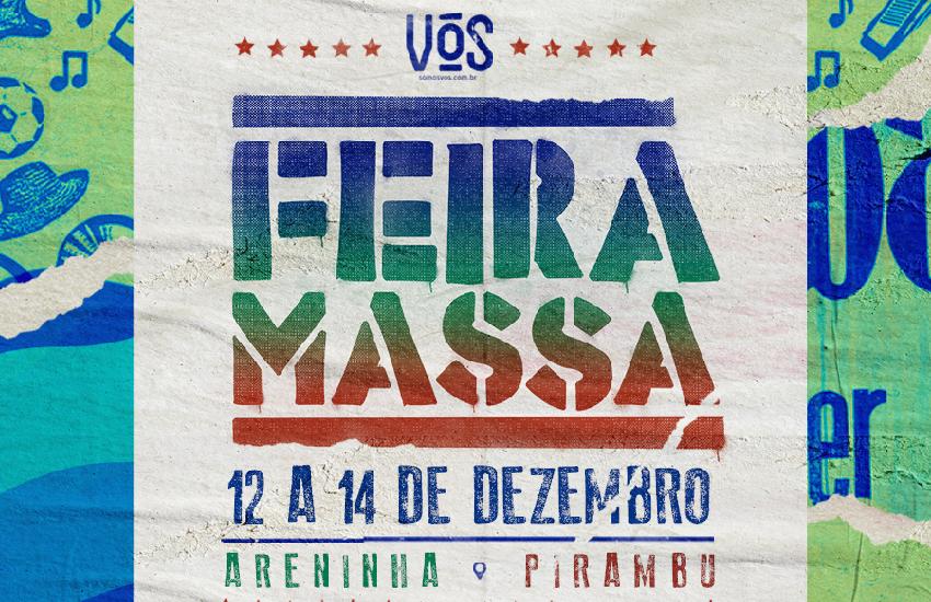 Feira Massa levará feiras, palestras, show de Waldonys e transmissão da final da Coparena ao Pirambu